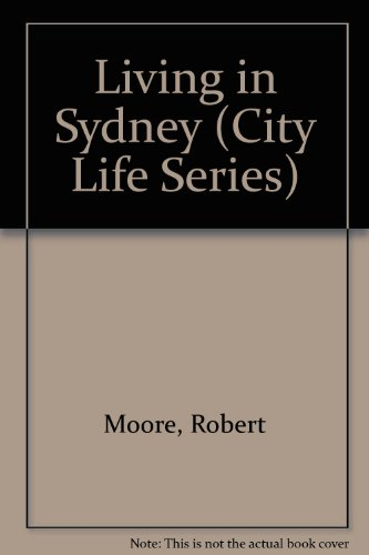 9780382093852: Living in Sydney (City Life Series)