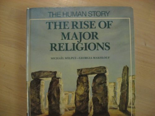 9780382094828: The Rise of Major Religions (Human Story) (English and French Edition)