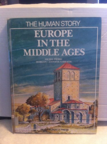 9780382094842: Europe in the Middle Ages (Human Story)