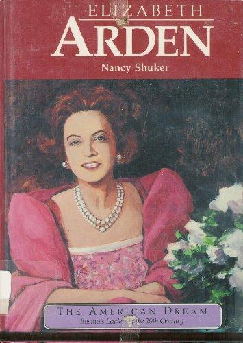 9780382095870: Elizabeth Arden: Cosmetics Entrepreneur (American Dream Series)