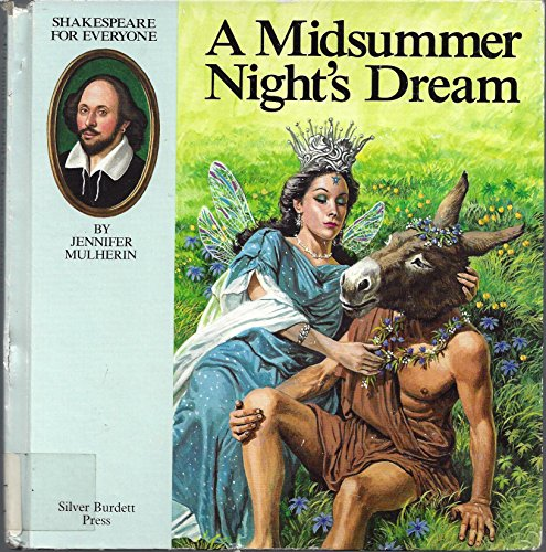 A Midsummer Night's Dream (Shakespeare for Everyone): Shakespeare, William
