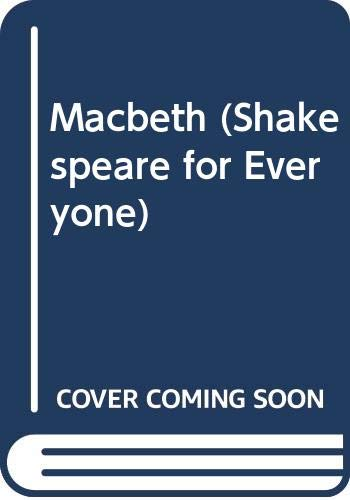 9780382096990: Macbeth (Shakespeare for Everyone)