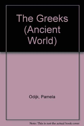 The Greeks (Ancient World): Pamela Odijk