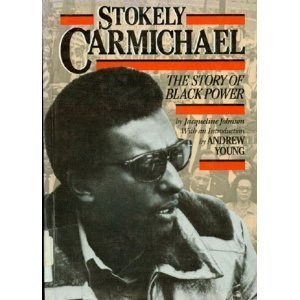 9780382099205: Stokely Carmichael: The Story of Black Power (History of the Civil Rights Movement)