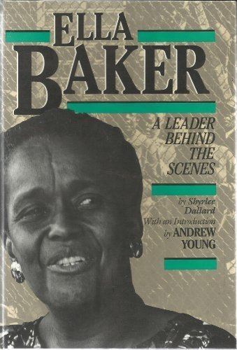 9780382099311: Ella Baker: A Leader Behind the Scenes (History of the Civil Rights Movement)