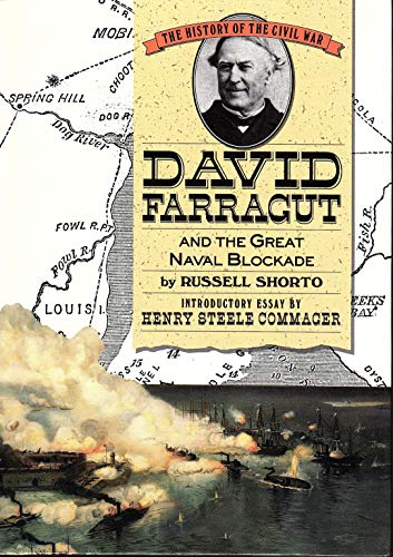 David Farragut and the Great Naval Blockade (History of the Civil War Series): Russell Shorto