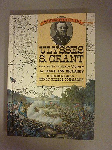 9780382099441: Ulysses S. Grant and the Strategy of Victory (History of the Civil War Series)