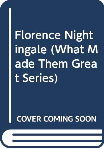 Florence Nightingale (What Made Them Great Series): Shore, Donna