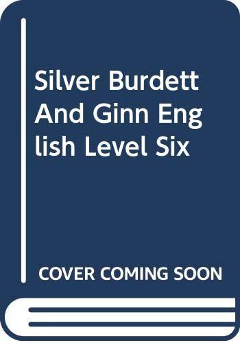 9780382100086: Silver Burdett And Ginn English Level Six