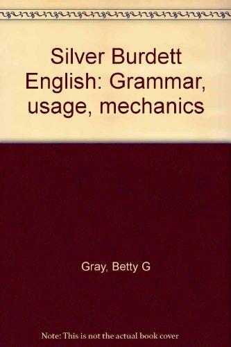 9780382103384: Silver Burdett English: Grammar, usage, mechanics
