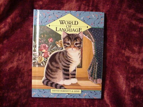 World of Language/Student (Grade 3): Silver Burdett Ginn