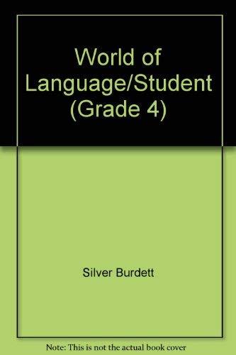 9780382106637: World of Language/Student (Grade 4)