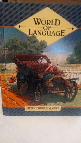 9780382106651: World of Language/Student (Grade 6)