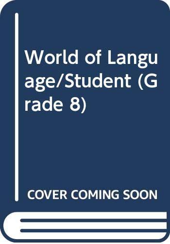 9780382106675: World of Language/Student (Grade 8)