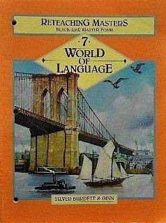 9780382109027: Reteaching Masters (World of Language Grade 7)