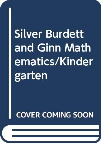 9780382115134: Silver Burdett and Ginn Mathematics/Kindergarten