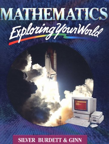 9780382118470: Mathematics: Exploring Your World (Grade 6)