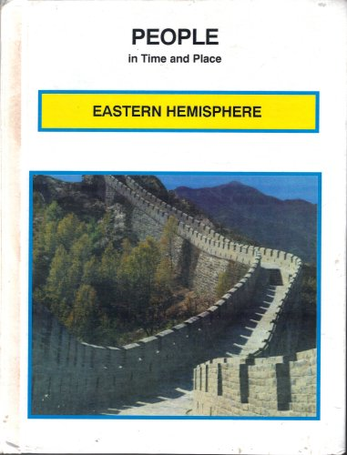Eastern Hemisphere (People in Time and Placegrade 6, Student Text): Silver Burdett