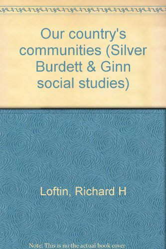 9780382128653: Our country's communities (Silver Burdett & Ginn social studies)