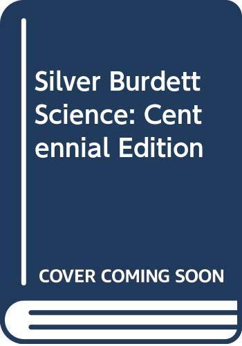 9780382131066: Silver Burdett Science: Centennial Edition