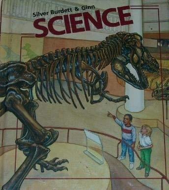 9780382134364: Silver Burdett Science