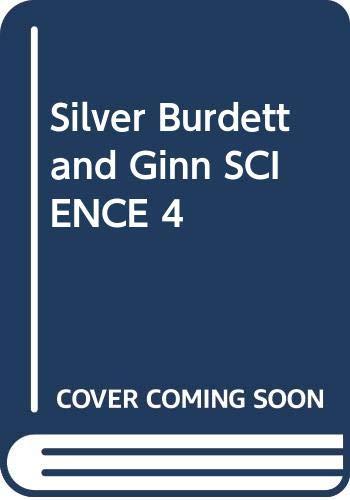 Silver Burdett and Ginn SCIENCE 4: George G Mallinson