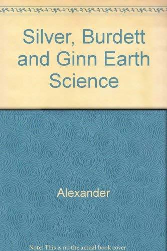9780382134678: Silver, Burdett and Ginn Earth Science