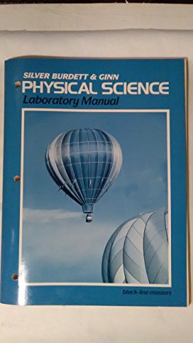 Silver Burdett & Ginn Physical Science: Laboratory Manual In Blackline Masters With Answer Keys...