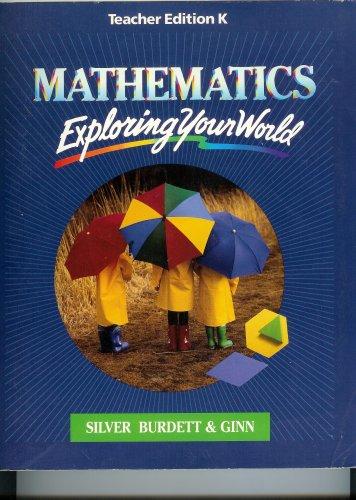 9780382165634: Mathematics Exploring Your World (Mathematics : Exploring Your World, Teacher's Edition K)