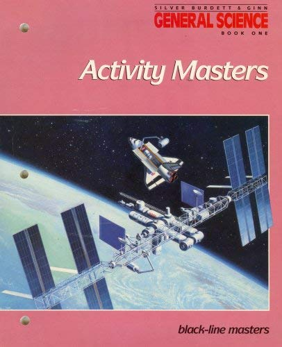 General Science, Book One: Activity Blackline Masters With Answer Keys (1989 Copyright)