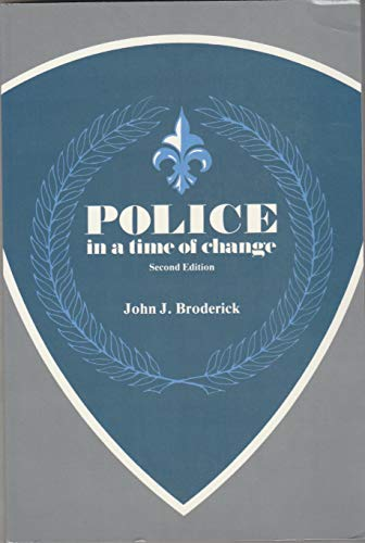 Police in a time of change: John J. Broderick