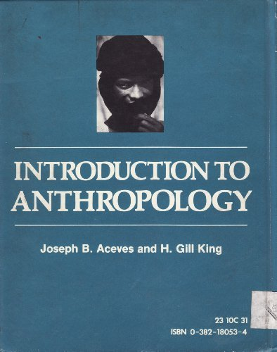 Introduction to anthropology: Joseph B Aceves