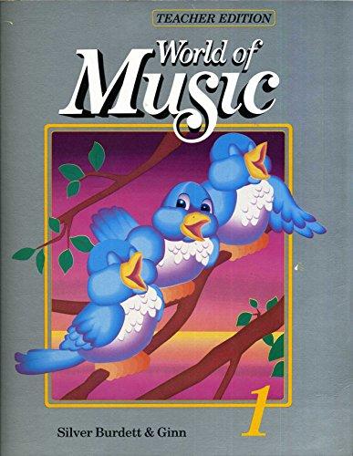 World of Music 1 - Teacher's Edition (World of Music, 1)