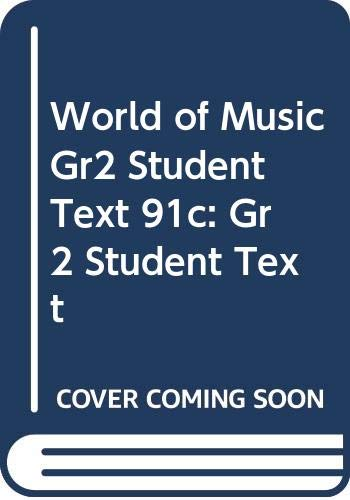 9780382182488: World of Music Grade 2 Student Text 91c: Grade 2 Student Text