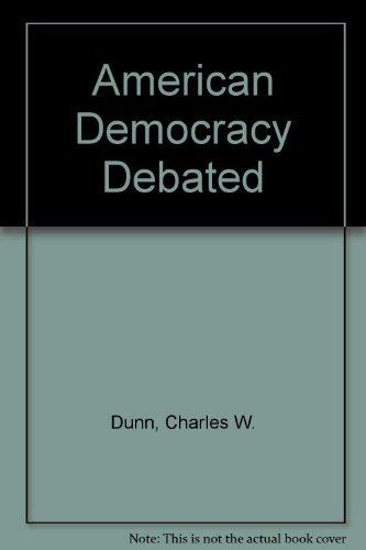 9780382182747: American Democracy Debated