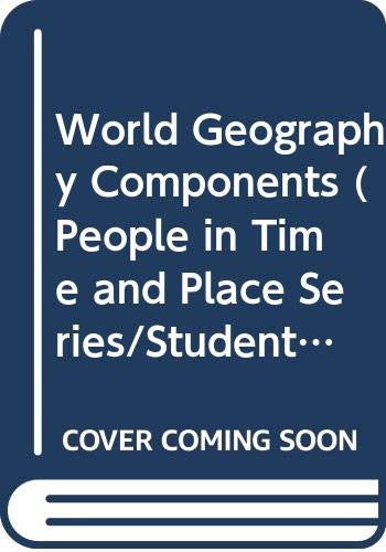 World Geography Components (People in Time and: Silver Burdett