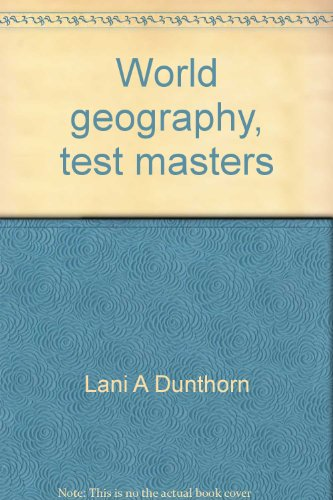9780382209222: World geography, test masters (People in time & place)