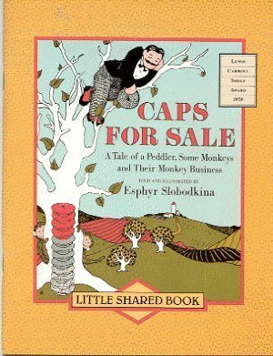 Caps for Sale a Tale of a: Esphry Slobodkina