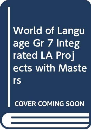World of Language Gr 7 Integrated LA: silver burdett ginn