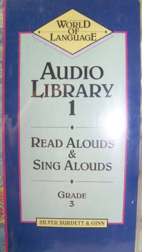 9780382214554: Audio Library 1: Read Alouds & Sing Alouds (World of Language: Grade 3)