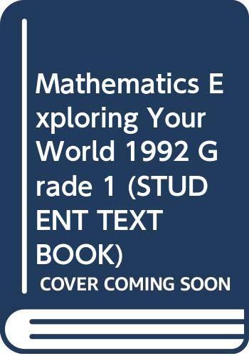 Mathematics Exploring Your World 1992 Grade 1: Silver Burdett Company