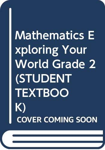 Mathematics Exploring Your World Grade 2 (Student: Herbert P. Ginsburg;