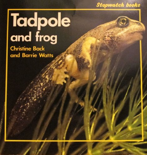 9780382240218: Tadpole and Frog (Stopwatch Series)