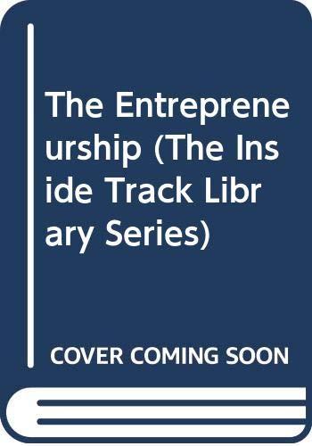 9780382240270: The Entrepreneurship (The Inside Track Library Series)