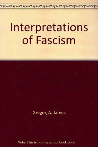 9780382240362: Interpretations of Fascism