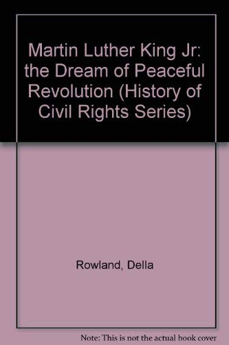 9780382240621: Martin Luther King, Jr.: The Dream of Peaceful Revolution (History of Civil Rights Series)