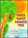 9780382240713: Tingo Tango Mango Tree (Animal Fair Series)