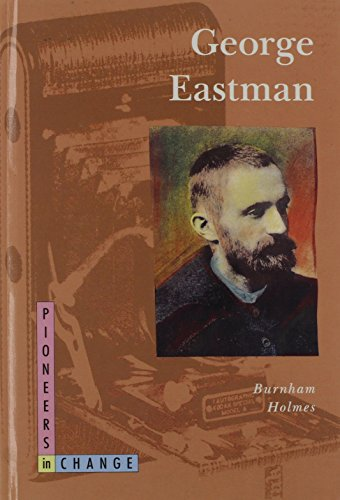 9780382241703: George Eastman (Pioneers in Change)