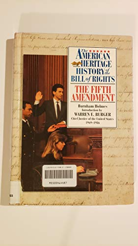 9780382241833: The Fifth Amendment (The American Heritage : History of the Bill of Rights)
