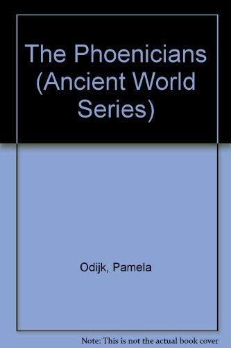 9780382242663: The Phoenicians (Ancient World Series)